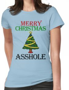 Merry Christmas Asshole Womens Fitted T-Shirt