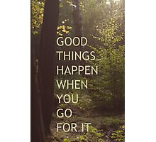good things Photographic Print