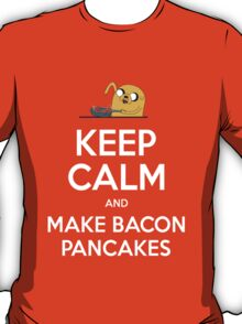 Keep Calm and Make Bacon Pancakes T-Shirt