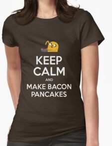 Keep Calm and Make Bacon Pancakes Womens Fitted T-Shirt