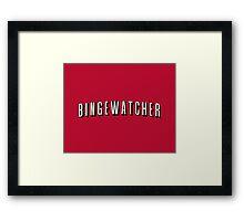 Bingewatcher Framed Print