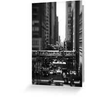 Chicago Street and The Loop Greeting Card