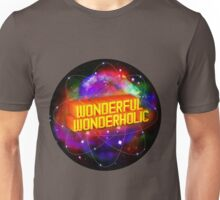 Wonderful Wonderholic Unisex T-Shirt