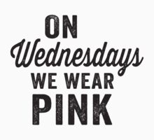 On Wednesdays We Wear Pink by Fitspire Apparel