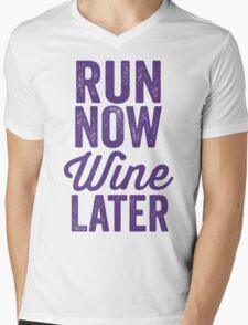 Run Now Wine Later Mens V-Neck T-Shirt