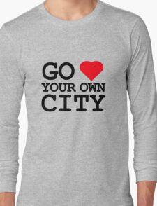 Go heart your own city Long Sleeve T-Shirt