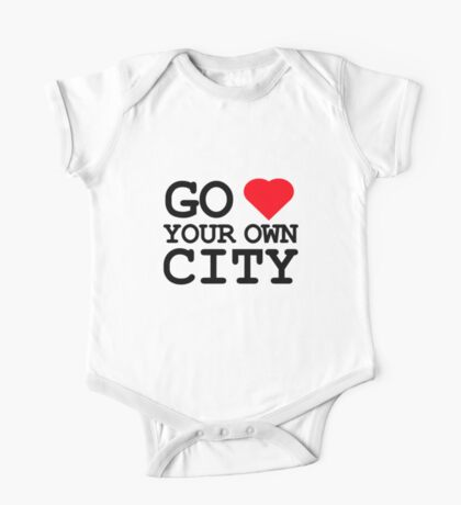 Go heart your own city One Piece - Short Sleeve