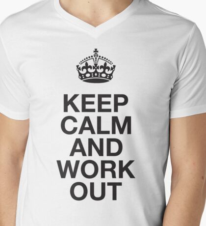 Keep Calm And Work Out Mens V-Neck T-Shirt