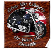 Triumph Thunderbird Give Me Liberty Poster