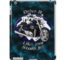 Triumph Thunderbird Drive It Like You Stole It iPad Case/Skin