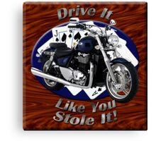 Triumph Thunderbird Drive It Like You Stole It Canvas Print