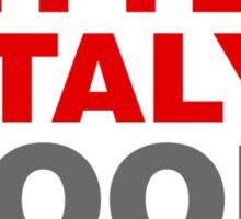I Make Little Italy Look Good Sticker