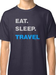 Eat Sleep Travel Classic T-Shirt