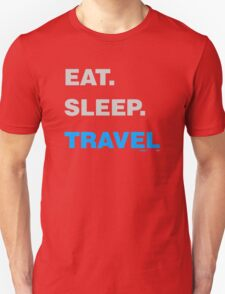 Eat Sleep Travel Unisex T-Shirt