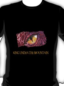 King under the Mountain T-Shirt
