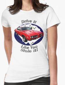 Pontiac GTO Drive It Like You Stole It Womens Fitted T-Shirt