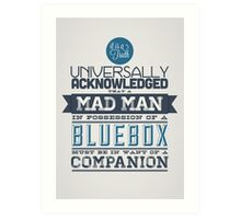 A Mad Man in Possession of a Blue Box Art Print