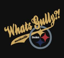 Whats gully? (STEELERS)  by Diggsrio