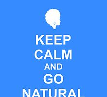 Keep Calm & Go Natural Phone Case - BABY BLUE by hhjourney
