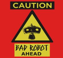 Caution- Bad Robot Ahead by ori-STUDFARM