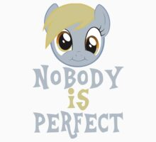 Nobodies Perfect: Derpy Whooves by Jubal Fleetham