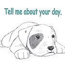 """Tell me about your day"" Blank Card by Rie Kaminsky"