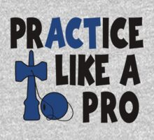 Practice Like a Pro, blue by gotmoxy