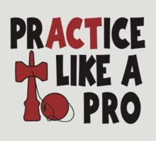 Practice Like a Pro, red T-Shirt