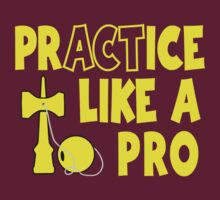 Practice Like a Pro, yellow T-Shirt