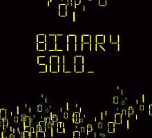 The human's are dead: Binary Solo by Elang