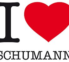 I ♥ SCHUMANN by eyesblau