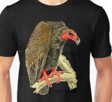 polite vulture can wait Unisex T-Shirt