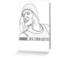 AGUIRRE, DER ZORN GOTTES Greeting Card