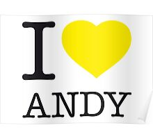 I ♥ ANDY Poster