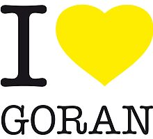 I ♥ GORAN by eyesblau