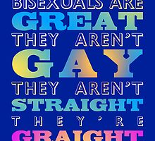 Bisexuals Are Great! by ARTSHOP