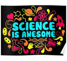 Science is Awesome Poster