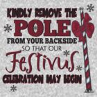 Seinfeld Inspired - Celebrate Festivus - Remove the Pole From Your Backside - Merry Christmas - Festivus Pole Holidays - Parody by traciv