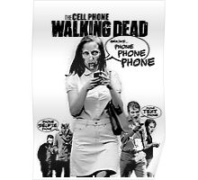 CELLPHONE WALKING DEAD Poster