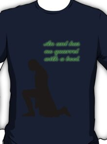 An Ant Has No Quarrel With A Boot T-Shirt