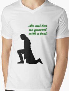 An Ant Has No Quarrel With A Boot Mens V-Neck T-Shirt