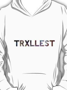 Trxllest  T-Shirt