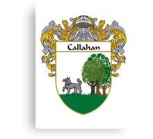 Callahan Coat of Arms/Family Crest Canvas Print