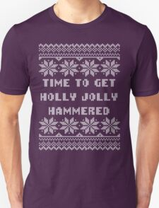Time To Get Holly Jolly Hammered Ugly Sweater Unisex T-Shirt