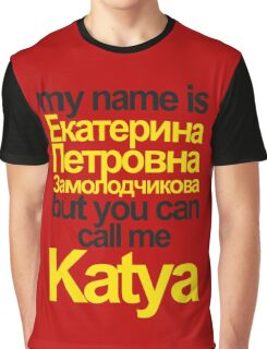 my name is  Graphic T-Shirt
