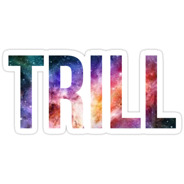 TRILL by careball
