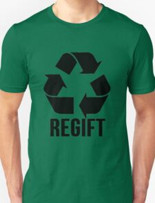 Regift Christmas Gifts, Recycle Unisex T-Shirt