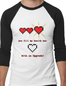 you fill my health bar with an upgrade Men's Baseball ¾ T-Shirt