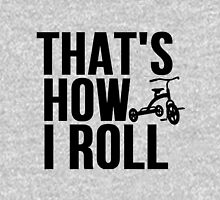 Thats How I Roll - Childs Tricycle Unisex T-Shirt