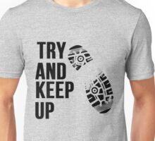 Try And Keep Up Running Unisex T-Shirt